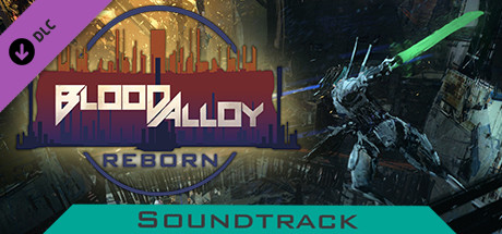 Blood Alloy: Reborn Soundtrack