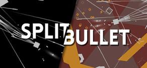 SPLIT BULLET cover art