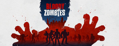 Now Available on Steam – Bloody Zombies