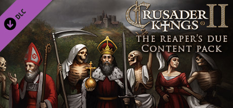 Content Pack - Crusader Kings II: The Reaper's Due