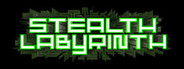 Stealth Labyrinth