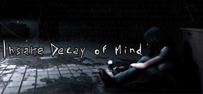 Insane Decay of Mind: The Labyrinth