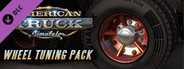 American Truck Simulator - Wheel Tuning Pack