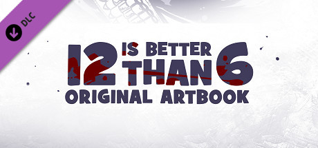 12 is Better Than 6 Art Book