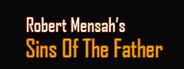 Robert Mensah's Sins Of The Father