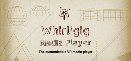 Whirligig VR Media Player