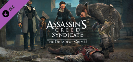 Assassin's Creed Syndicate The Dreadful Crimes