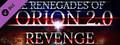 The Renegades of Orion 2.0 - Revenge DLC #1-dlc