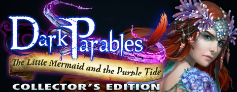 Dark Parables: The Little Mermaid and the Purple Tide Collector's Edition - 黑暗寓言 8:小美人鱼与紫色潮汐 收藏版
