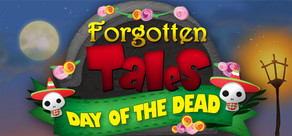 Forgotten Tales: Day of the Dead cover art