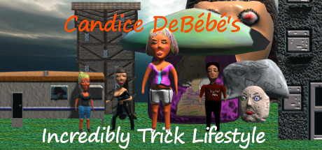 Candice DeBébé's Incredibly Trick Lifestyle ve službě Steam