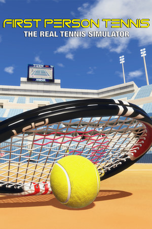 First Person Tennis - The Real Tennis Simulator poster image on Steam Backlog