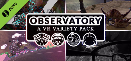 Observatory: A VR Variety Pack Demo