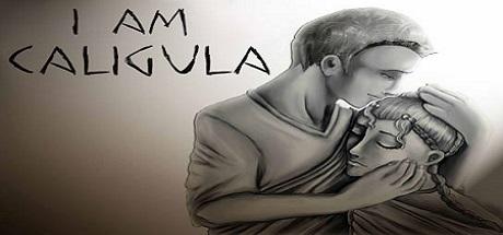 I Am Caligula