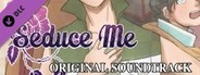 Seduce Me the Otome Music Soundtrack