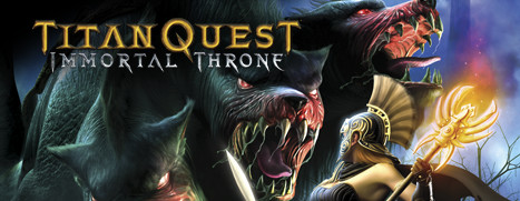 Titan Quest - Immortal Throne - 泰坦之旅:不朽王座