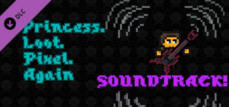 Princess.Loot.Pixel.Again Soundtrack