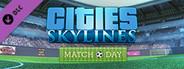 Cities: Skylines - Match Day