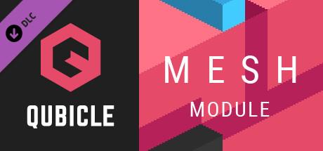 Qubicle Mesh Module