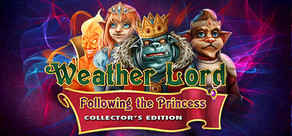 Weather Lord: Following the Princess Collector's Edition cover art