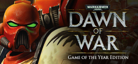 Warhammer 40,000: Dawn of War - Game of the Year Edition cover art