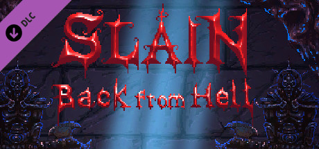 Slain: Back from Hell - Deluxe Edition DLC