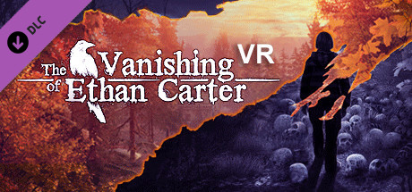 The Vanishing of Ethan Carter VR