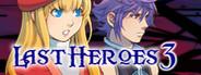 Last Heroes 3