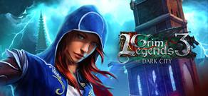 Grim Legends 3: The Dark City cover art