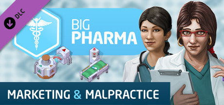 Big Pharma: Marketing and Malpractice