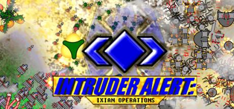 Intruder Alert: Ixian Operations
