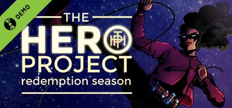 The Hero Project: Redemption Season Demo