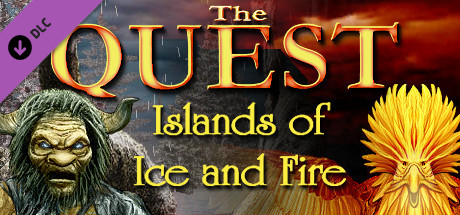 The Quest - Islands of Ice and Fire