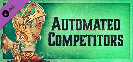 Gremlins, Inc. –Automated Competitors
