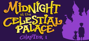 Midnight at the Celestial Palace: Chapter I cover art