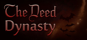The Deed: Dynasty cover art