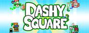 Dashy Square