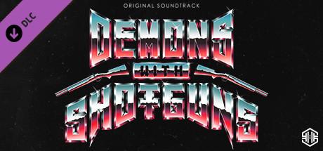 Demons with Shotguns Original Soundtrack