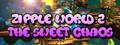 Zipple World 2: The Sweet Chaos-game