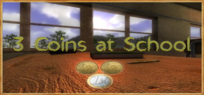 3 Coins At School cover art