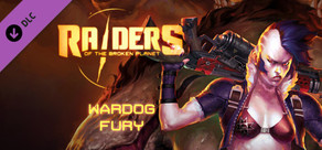 Raiders of the Broken Planet - Wardog's Fury DLC cover art