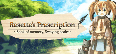 Resette's Prescription ~Book of memory, Swaying scale~