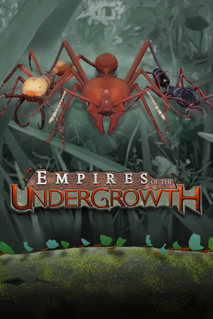 Empires of the Undergrowth poster image on Steam Backlog