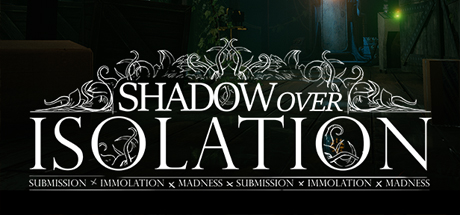 Shadow Over Isolation on Steam