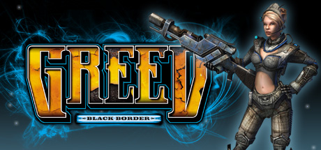 Greed: Black Border Steam Game