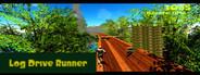 Log Drive Runner