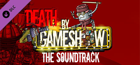 Death by Game Show - The Soundtrack