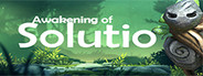 Awakening of Solutio