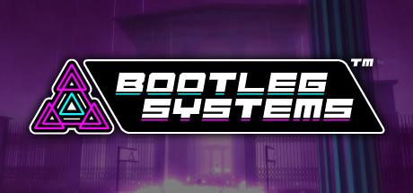 Bootleg Systems