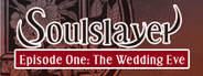 Soulslayer~灭魂·误佳期~